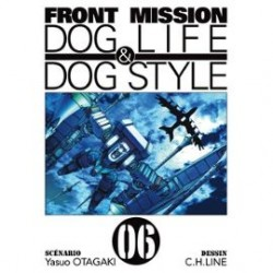 Front Mission - Dog Life and Dog Style - Tome 6