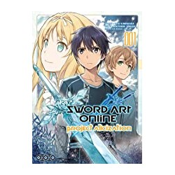 Sword Art Online Project Alicization Tome 01